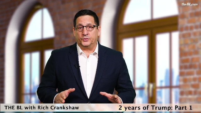 The BL with Rich Crankshaw-2 Years of Trump-Part 1