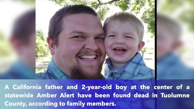 Missing 2-year-old boy and father found dead in Tuolumne County