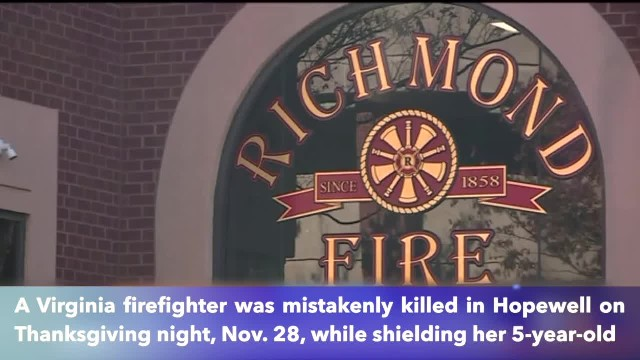 Virginia firefighter killed in Thanksgiving while protecting her child from gunfire