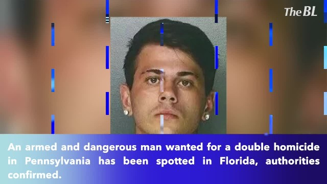 Armed and dangerous man wanted for Pennsylvania double homicide spotted in Florida!!