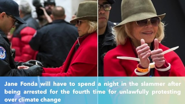 Jane Fonda arrested 4th time in D.C. and spends night in jail
