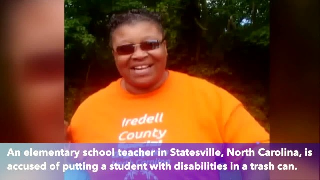 Teacher accused of putting elementary-aged student with disability in trash can