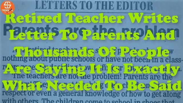 Retired Teacher Writes Letter To Parents And Thousands Of People Are Saying It Is Exactly What Neede