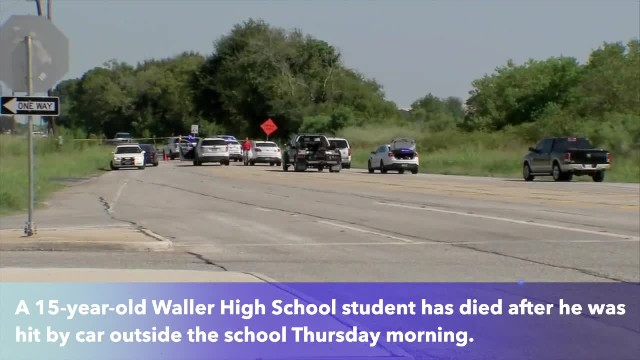 15-year-old student dies after being struck by car near Waller High School