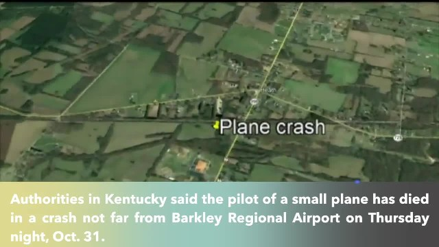 Pilot killed in Kentucky plane crash, authorities say