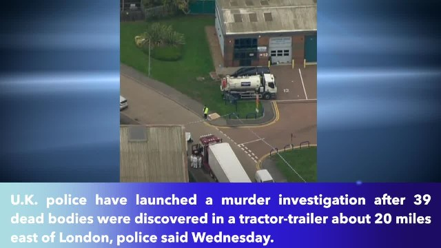 Murder investigation after 39 bodies found inside lorry container in UK