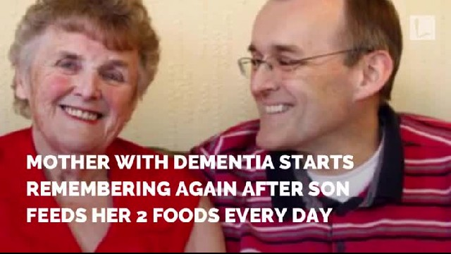 Mother with dementia starts remembering again after son feeds her 2 foods every day