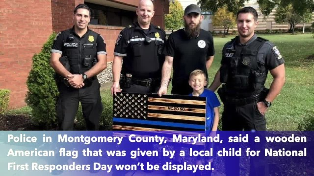 'Thin Blue Line' flag was gifted to police by child won't be displayed; Maryland county executive ca