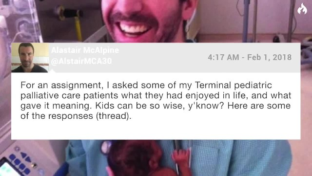Doctor Asks Terminally Ill Kids What Really Matters In Life   Here Are Their Answers