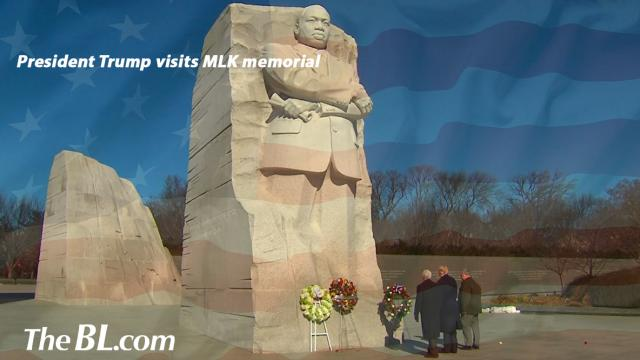 The BL news-President Trump visits MLK memorial