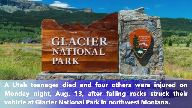 Utah 14-year-old killed and 4 others injured by falling rocks at Glacier National Park