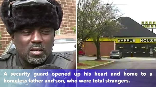 Security guard at Waffle House opens up his house to homeless father and son