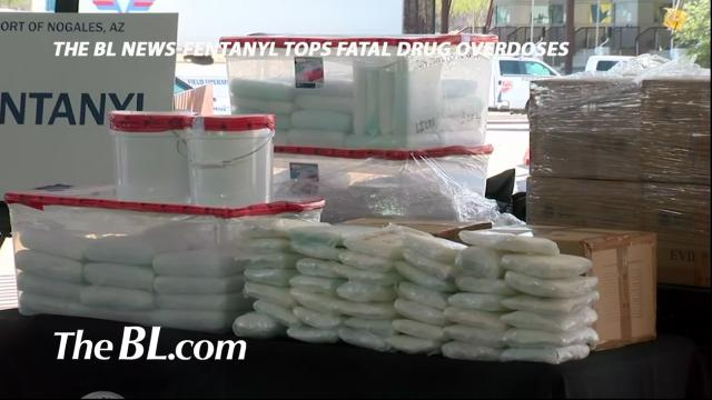 The BL News-Fentanyl tops fatal drug overdoses