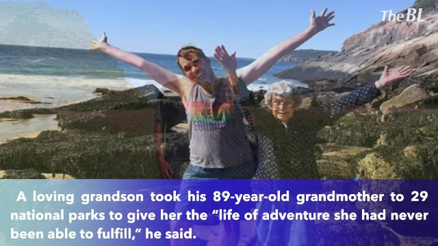 Grandson takes 89-year-old grandma to 29 national parks after he found she's never seen ocean or mou