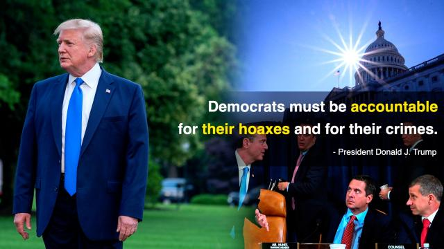 Democrats must be accountable for their hoaxes and for their crimes