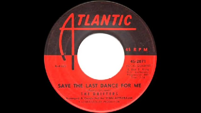 Nobody Sings 'Save The Last Dance For Me' Better Than 'The Drifters' Did Back In 1958