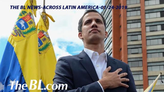 The BL news-across Latin America-01-24-2019