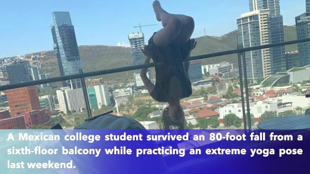 Student falls 80 feet from balcony while practicing 'extreme' yoga, posing for pictures
