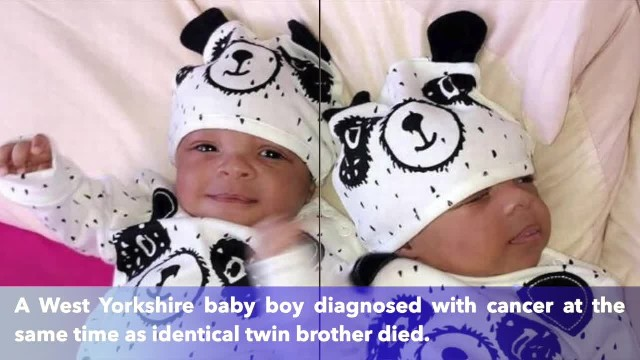 West Yorkshire baby dies of same cancer his identical twin is currently battling