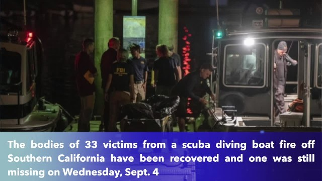 33 bodies recovered, 1 still missing in California boat fire