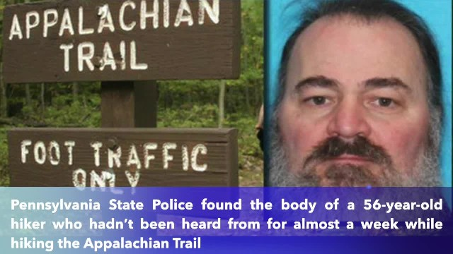 Missing Appalachian Trail hiker found dead in embankment