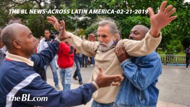 The BL news-across Latin America-02-21-2019