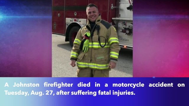 Johnston firefighter passes away in motorcycle accident