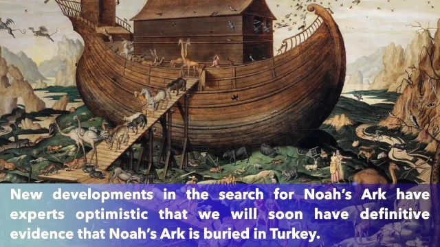Noah's Ark discovered in Turkey, experts say