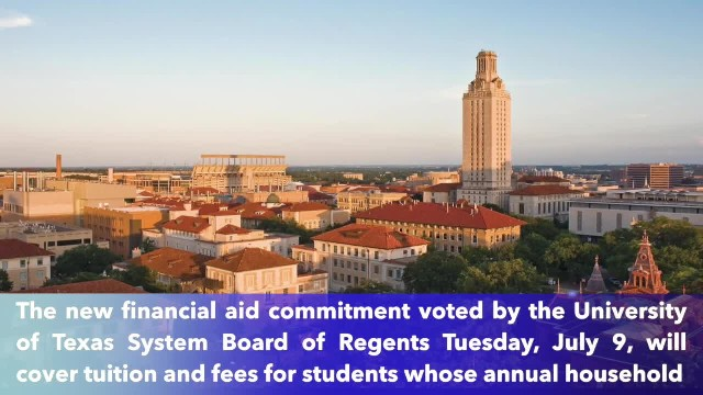 University of Texas Austin leaders approve free tuition to students