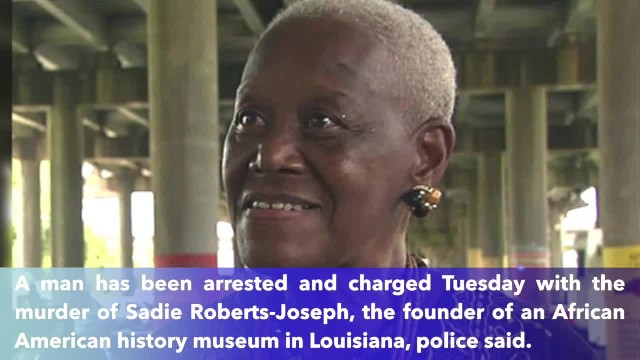 Man arrested in death of African American museum founder in Louisiana