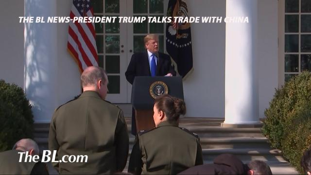 the BL News-President Trump talks Trade with China