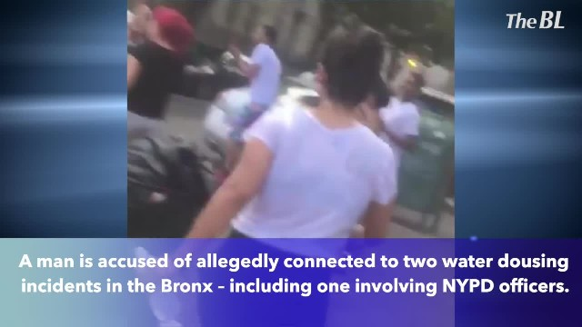 New water dousing arrest- Man charged after dousing 2 female NYPD officers in Bronx
