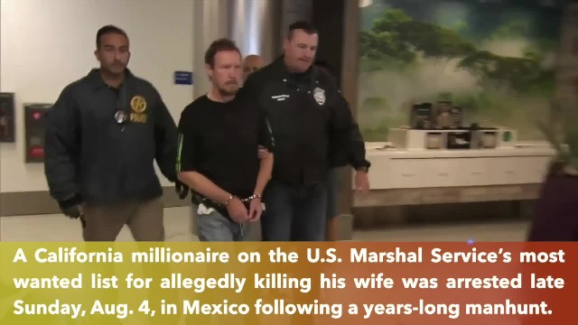 California millionaire accused of killing wife in 2012 is arrested in Mexico