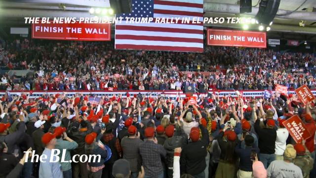 The BL news-President Trump Rally in El Paso Texas