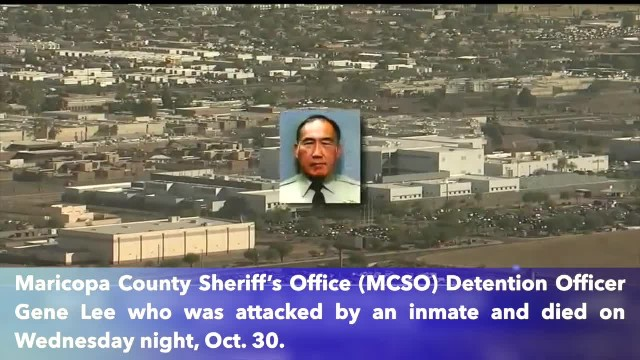 Maricopa County detention officer Gene Lee murdered by inmate