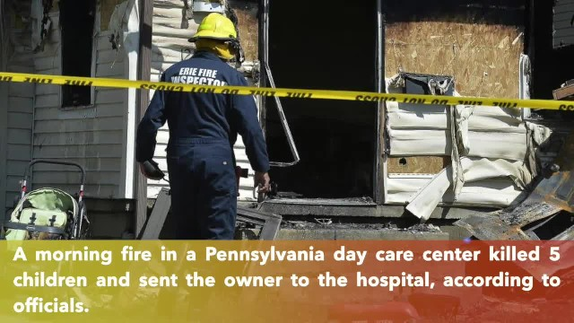 Five children killed in Pennsylvania day care center fire