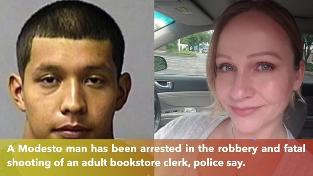 Suspect arrested in murder of Modesto adult bookstore employee during armed robbery