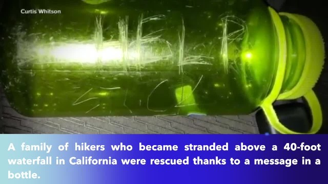 Message in a bottle helps rescue family trapped at a 40-foot waterfall in California