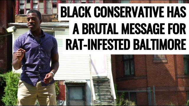 Black Conservative Has A Brutal Message For Rat-Infested Baltimore!