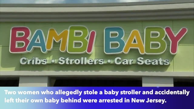 Women accused of stealing stroller from Bambi Baby store, leaving baby behind