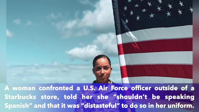 Woman confronts U.S. Air Force officer, tells her 'that's distasteful' to speak Spanish in uniform