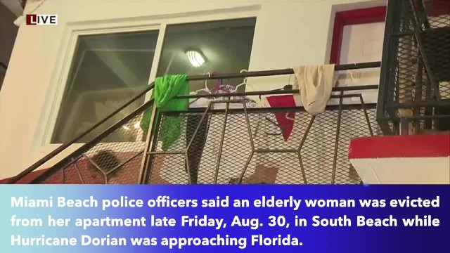 With days away from Hurricane Dorian, elderly woman in Miami Beach evicted