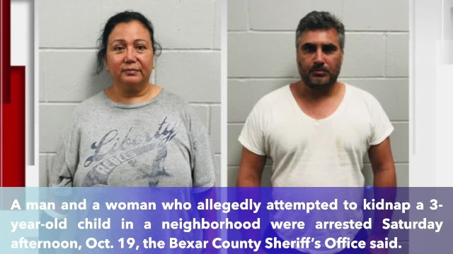 A pair accused of trying to kidnap child in west Bexar County arrested