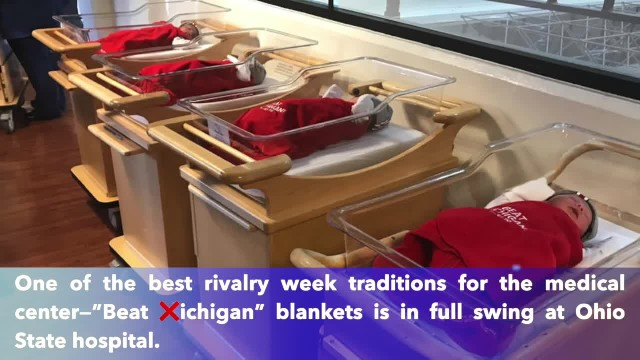 "Babies born this week at OSU Medical Center get special ""Beat ❌ichigan"" blankets"