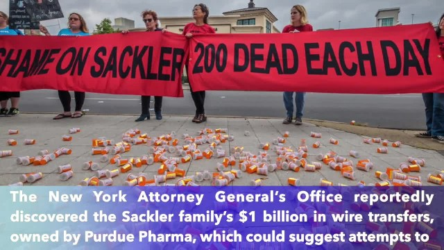 New York Attorney General uncovers $1 billion in Sackler family wire transfers amid opioid probe