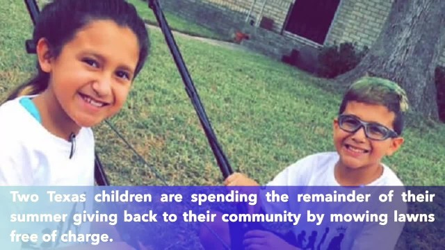 Two Texas siblings spend remainder of summer break mowing lawns for those in need