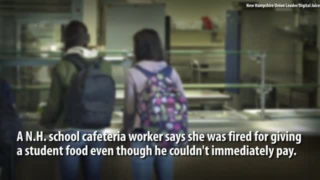 School cafeteria worker fired for giving food to student who couldn't pay