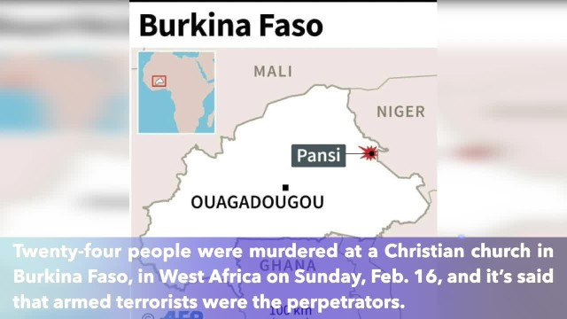Terrorists murder 24 at Christian church in Africa, many more wounded, kidnapped