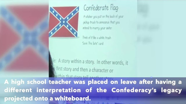 Georgia teacher placed on leave for using graphic that says Confederate flag means you 'intend to ma