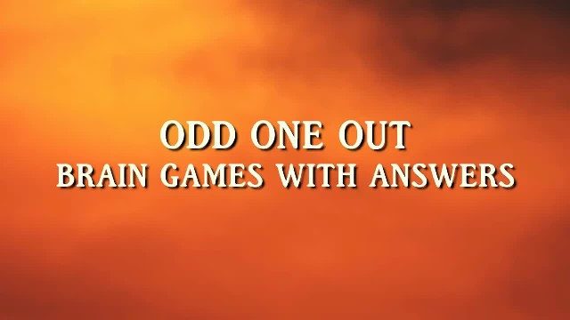 Odd One Out Brain Games With Answers